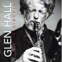 Album Glen Hall - Live in Siberia by Roman Stolyar