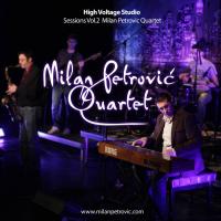 High Voltage Studio Sessions Vol.2 Milan Petrović Quartet Live