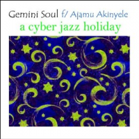 Album A Cyber Jazz Holiday by Gemini Soul