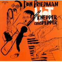 Hot Knepper And Pepper by Don Friedman
