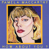 How About You? by Pamela MacCarthy