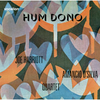Joe Harriott-Amancio D'Silva Quartet: Hum Dono