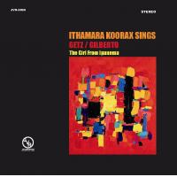 Ithamara Koorax Sings Getz/Gilberto