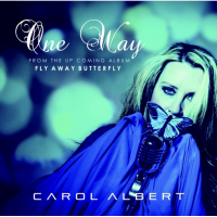 "Composer/Keyboardist Carol Albert Keeps Her Career Momentum And Positive Vibes Flowing On A Vibrant Re-imagining Of The Al Jarreau Classic ""one Way"""