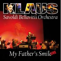 Album My Father's Smile by Klaus Savoldi Bellavitis
