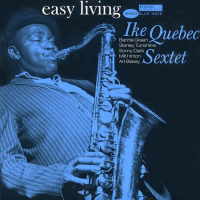 Album Easy Living by Ike Quebec