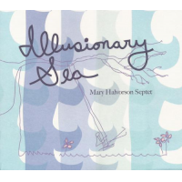 Mary Halvorson: Illusionary Sea