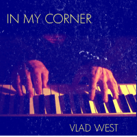 IN MY CORNER by Vlad West