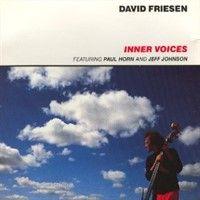 Album Inner Voices by David Friesen