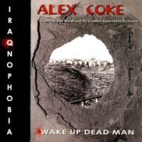 Iraqnophobia/Wake Up Dead Man