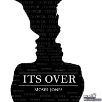 Album It's Over by Moses Jones