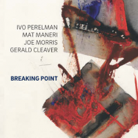 Breaking Point by Ivo Perelman