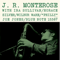 "Read ""J.R. Monterose – Blue Note 1536"" reviewed by Marc Davis"