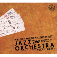 Western Michigan University Jazz Orchestra: Travel Notes