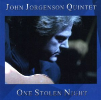 Album One Stolen Night by John Jorgenson