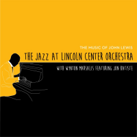 "Blue Engine Records Releases ""The Music Of John Lewis"" From The Jazz At Lincoln Center Orchestra  With Wynton Marsalis Featuring Jon Batiste"