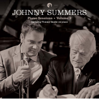 5-Time Global Music Award Winning Vocalist & Trumpeter Johnny Summers Releases Piano Sessions: Volume 2 With Legendary Canadian Pianist Tommy Banks