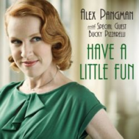 Album Have A Little Fun by Alex Pangman