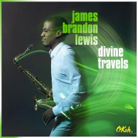 James Brandon Lewis: Divine Travels