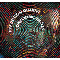 Jeff Denson Quartet: Concentric Circles