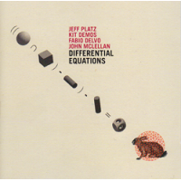 Album Differential Equations: Jeff Platz / Kit Demos / Fabio Delvo / John... by Jeff Platz