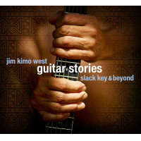 Album Guitar Stories: Slack Key & Beyond by Kimo West