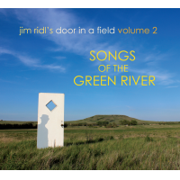 Album Jim Ridl: Door in a Field V2, Songs of the Green River by Jim Ridl