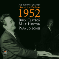 "Dot Time Records New Release: Joe Bushkin Quartet ""Live At The Embers 1952"" - Available September 15, 2016"