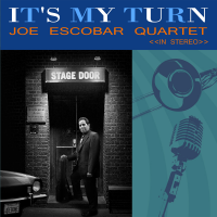 Album It's My Turn by Joe Escobar
