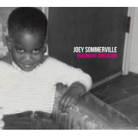 "The Stars Align For Joey Sommerville's ""Overnight Sensation"""