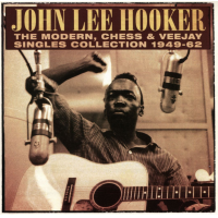 John Lee Hooker: The Modern, Chess & Vee-Jay Singles And Collection 1949-1962