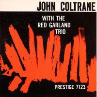 John Coltrane With The Red Garland Trio by John Coltrane