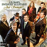 Just Swingin',! JB Scott's Swingin' Allstars