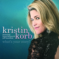 What's Your Story? by Kristin Korb