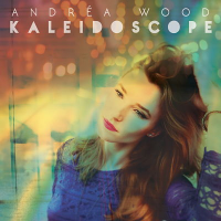 Album Kaleidoscope by Andréa Wood