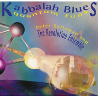 Kabbalah Blues/Quantum Funk by Peter Saltzman