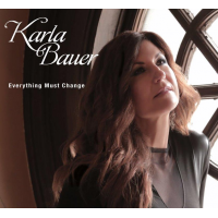 Album Everything Must Change - a Nina Simone tribute album by Karla Bauer