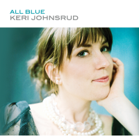 Album All Blue by Keri Johnsrud
