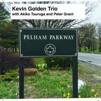 Album Pelham Parkway by Kevin Golden