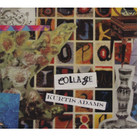 Kurtis Adams: Collage