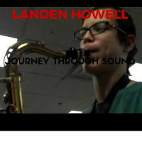 """Journey Through Sound"" by Landen Howell"