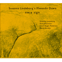 "SUSANNA LINDEBORG´S MWENDO DAWA ""Time Sign"" by Ove Johansson"