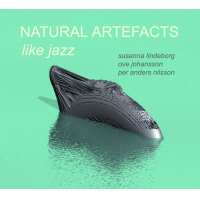 "NATURAL ARTEFACTS ""Like Jazz"" by Ove Johansson"