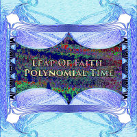 Leap of Faith ‐ Polynomial Time