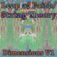 PEK: String Theory / Leap of Faith ‐ Dimensions Vol. 1