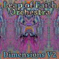 Leap of Faith Orchestra (Leap of Faith + String theory) ‐ Dimensions...
