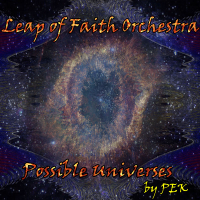PEK: Leap of Faith Orchestra - Possible Universes
