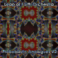 PEK: Leap of Faith Orchestra Sub Units ‐ Probabilistic Analogues V2