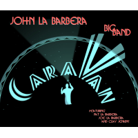 John La Barbera Big Band: Caravan