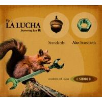 Album Standards, Not-Standards by La Lucha